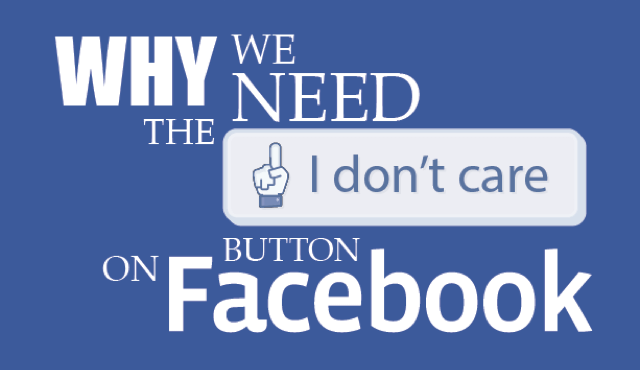facebook-i-dont-care-1